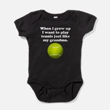 Play Tennis Like My Grandma Baby Bodysuit