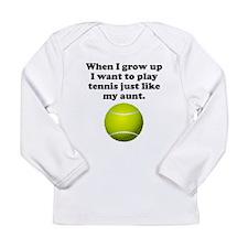 Play Tennis Like My Aunt Long Sleeve T-Shirt