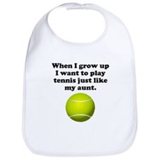 Play Tennis Like My Aunt Bib