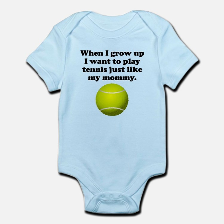 Play Tennis Like My Mommy Body Suit