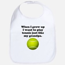 Play Tennis Like My Grandpa Bib