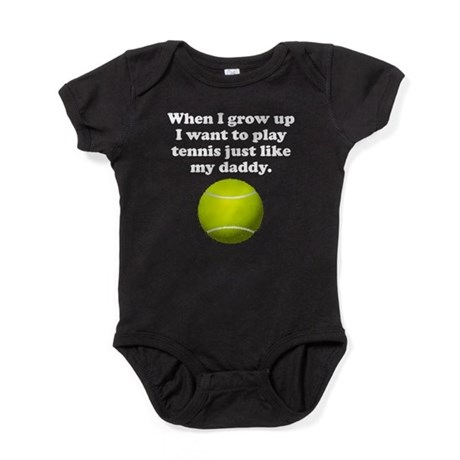 Play Tennis Like My Daddy Baby Bodysuit