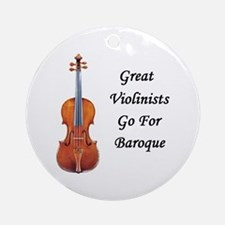 Great Violinists Go for Baroque Ornament (Round)