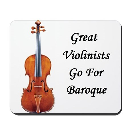 Go for Baroque Mousepad