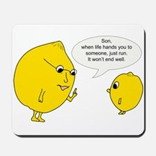 Lemonly Advice Mousepad
