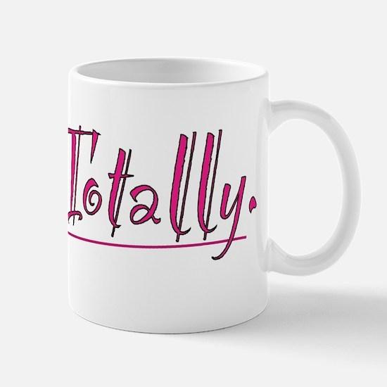 Totally Mug