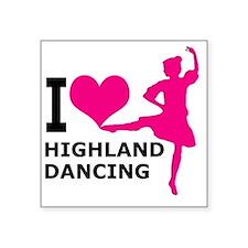 "I LOVE highland dancing hot Square Sticker 3"" x 3"""
