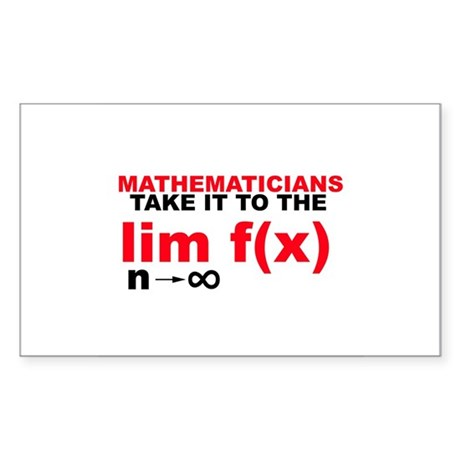 Mathematicians Take It To The Limit! Rect. Sticker