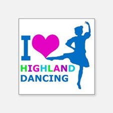 "I LOVE highland dancing pin Square Sticker 3"" x 3"""