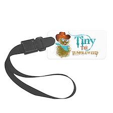 Tiny the Tumbleweed Luggage Tag
