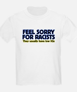 ...sorry for racists... Kids T-Shirt