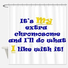 My Extra Chromosome Shower Curtain