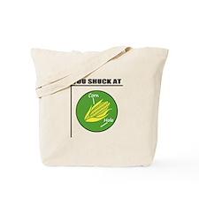 You Shuck at Corn Hole Tote Bag