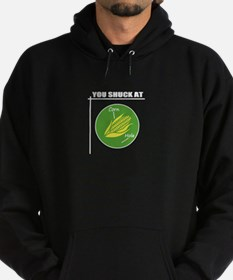 You Shuck at Corn Hole Hoodie