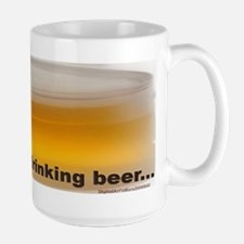 I'd Rather Be Drinking Beer Large Mugs