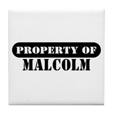 Property of Malcolm Tile Coaster