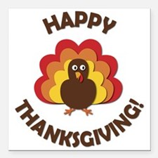 "Happy Thanksgiving! Square Car Magnet 3"" x 3"""