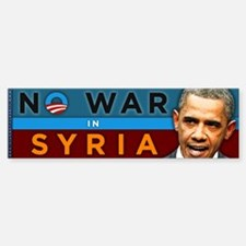 No War in Syria - Obama Bumper Bumper Sticker