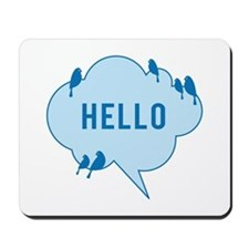 Hello, blue cloud with birds, text design Mousepad