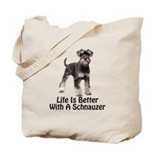 Better With A Schnuazer Tote Bag