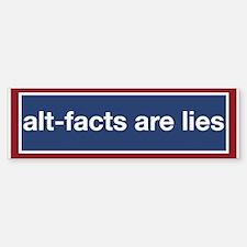 Alt-Facts Are Lies! (bumper) Bumper Bumper Bumper Sticker