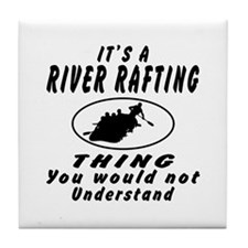 River Rafting Thing Designs Tile Coaster