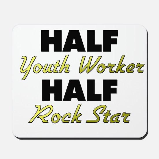 Half Youth Worker Half Rock Star Mousepad