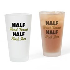 Half Wood Turner Half Rock Star Drinking Glass