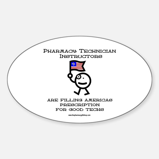 Pharmacy Tech instructors Oval Decal