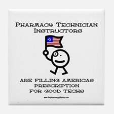 Pharmacy Tech instructors Tile Coaster