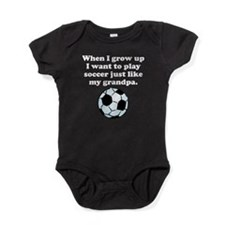 Play Soccer Like My Grandpa Baby Bodysuit