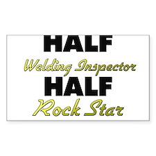 Half Welding Inspector Half Rock Star Decal