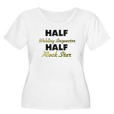 Half Welding Inspector Half Rock Star Plus Size T-