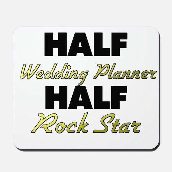 Half Wedding Planner Rock Star Mousepad