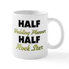 Half Wedding Planner Half Rock Star Mugs