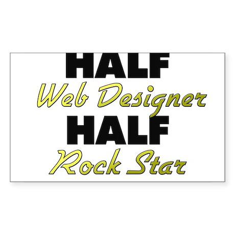 Half Web Designer Half Rock Star Sticker