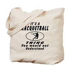Racquetball Thing Designs Tote Bag