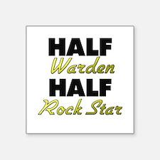 Half Warden Half Rock Star Sticker