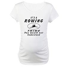 Rowing Thing Designs Shirt