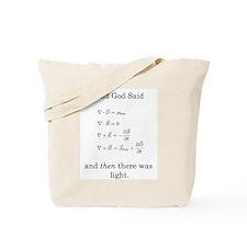 God Said Maxwell's Equations Tote Bag