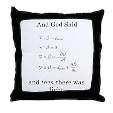 God Said Maxwell's Equations Throw Pillow