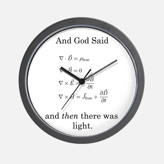 God Said Maxwell's Equations Wall Clock