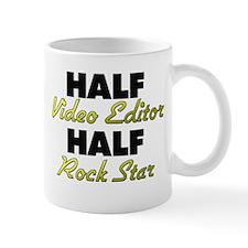Half Video Editor Half Rock Star Mugs