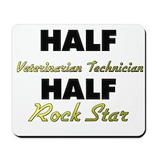 Half Veterinarian Technician Half Rock Star Mousep