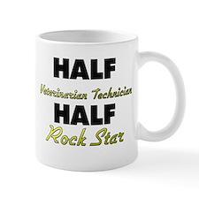 Half Veterinarian Technician Half Rock Star Mugs