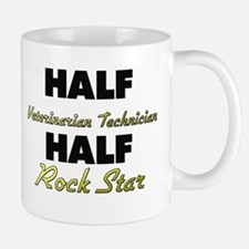 Half Veterinarian Technician Half Rock Star Mugs