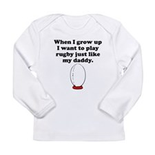 Play Rugby Like My Daddy Long Sleeve T-Shirt