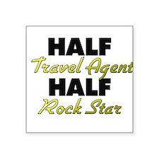 Half Travel Agent Half Rock Star Sticker