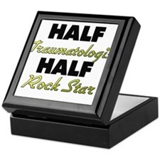 Half Traumatologist Half Rock Star Keepsake Box