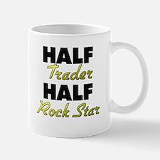 Half Trader Half Rock Star Mugs